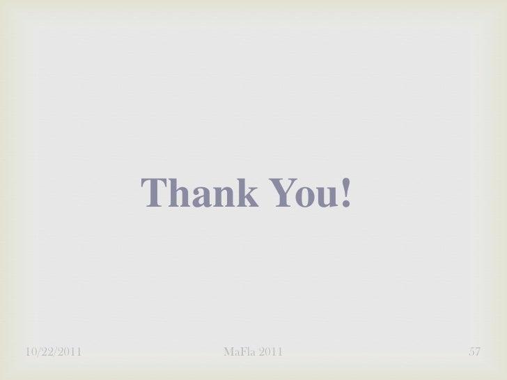 Thank You!10/22/2011      MaFla 2011   57