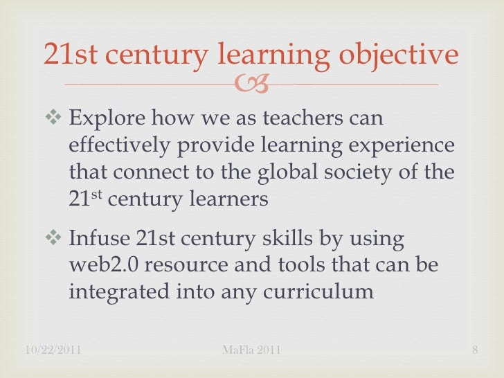 21st century learning objective                          Explore how we as teachers can     effectively provide learning...