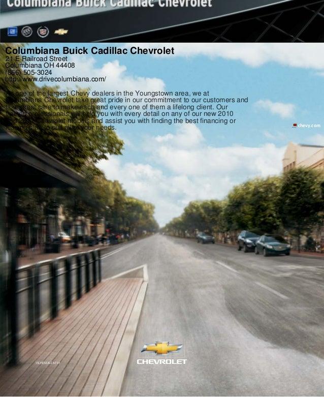 chevy.com 11CHEMALCAT01 Columbiana Buick Cadillac Chevrolet 21 E Railroad Street Columbiana OH 44408 (866) 505-3024 http:/...