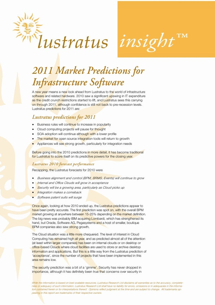 insight™2011 Market Predictions forInfrastructure SoftwareA new year means a new look ahead from Lustratus to the world of...