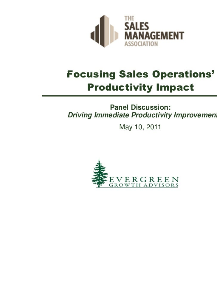 March 24, 2008             Focusing Sales Operations'                Productivity Impact                        Panel Disc...
