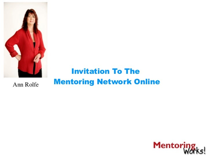 Invitation To TheAnn Rolfe   Mentoring Network Online