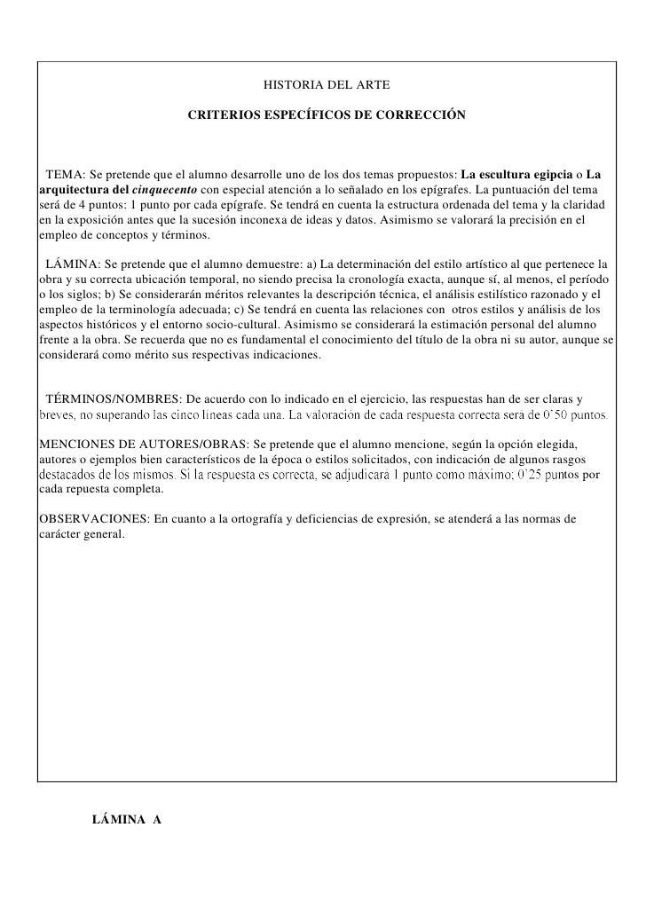 HISTORIA DEL ARTE                             CRITERIOS ESPECÍFICOS DE CORRECCIÓN TEMA: Se pretende que el alumno desarrol...