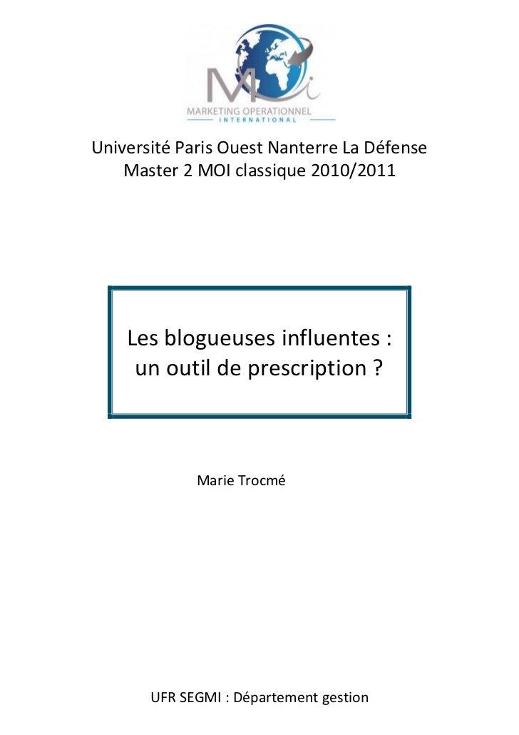 Université Paris Ouest Nanterre La Défense    Master 2 MOI classique 2010/2011    Les blogueuses influentes :     un outil...