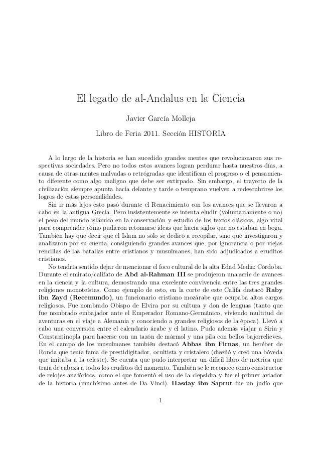El legado de al-Andalus en la CienciaJavier García MollejaLibro de Feria 2011. Sección HISTORIAA lo largo de la historia s...