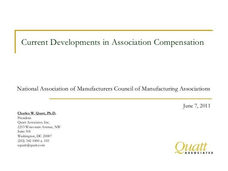 Current Developments in Association CompensationNational Association of Manufacturers Council of Manufacturing Association...