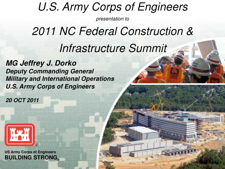 U.S. Army Corps of Engineers                              presentation to             2011 NC Federal Construction &      ...