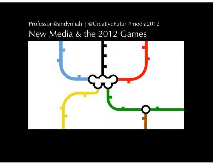 New Media and the London 2012 Olympics