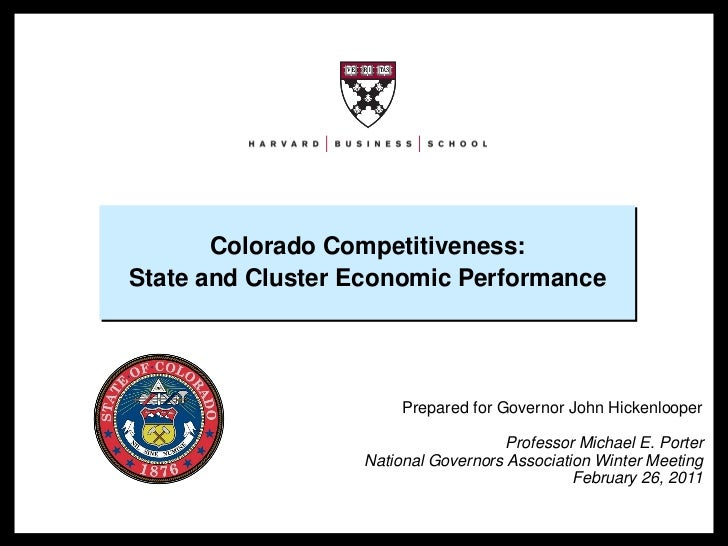 Colorado Competitiveness:                      State and Cluster Economic Performance                                     ...