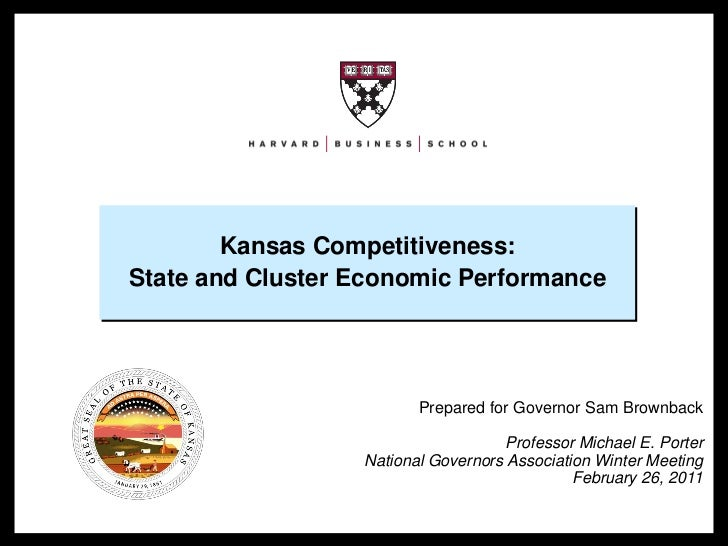 Kansas Competitiveness:                    State and Cluster Economic Performance                                         ...