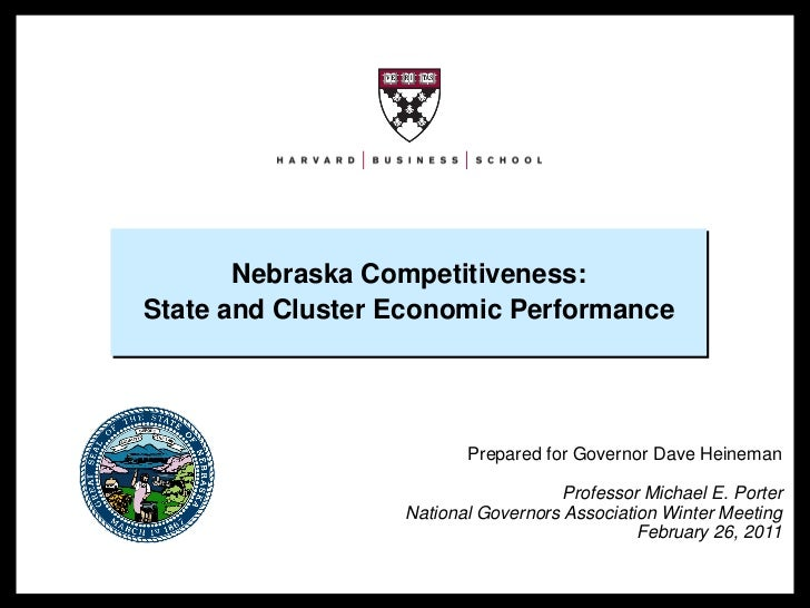 Nebraska Competitiveness:                      State and Cluster Economic Performance                                     ...