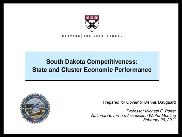 South Dakota Competitiveness:                                        State and Cluster Economic Performance               ...