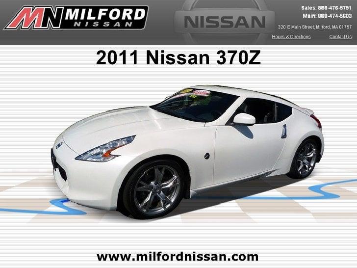 2011 Nissan 370Zwww.milfordnissan.com