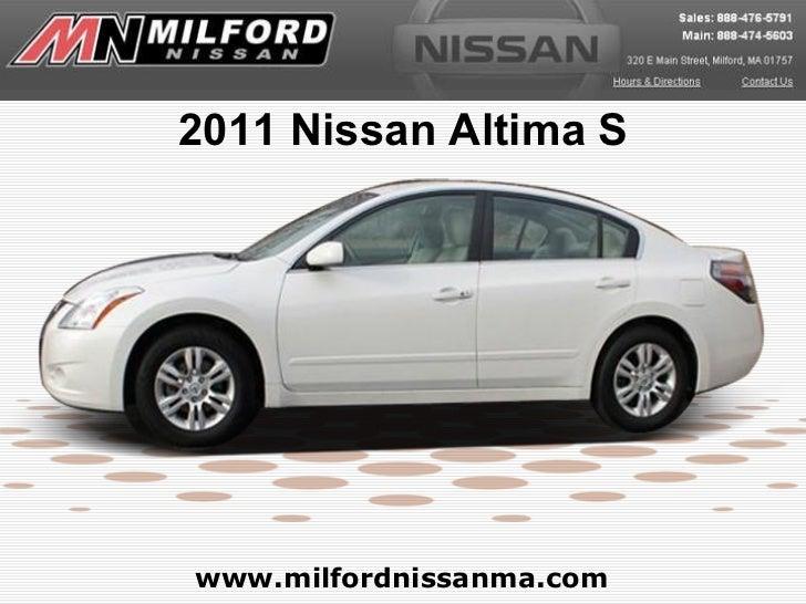 www.milfordnissanma.com 2011 Nissan Altima S