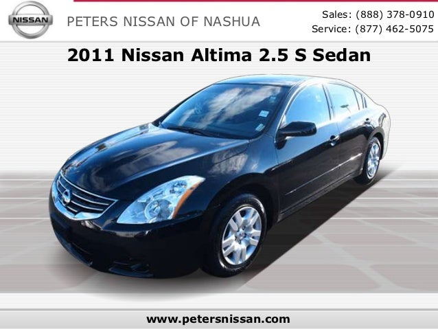 Sales: (888) 378-0910PETERS NISSAN OF NASHUA         Service: (877) 462-50752011 Nissan Altima 2.5 S Sedan         www.pet...
