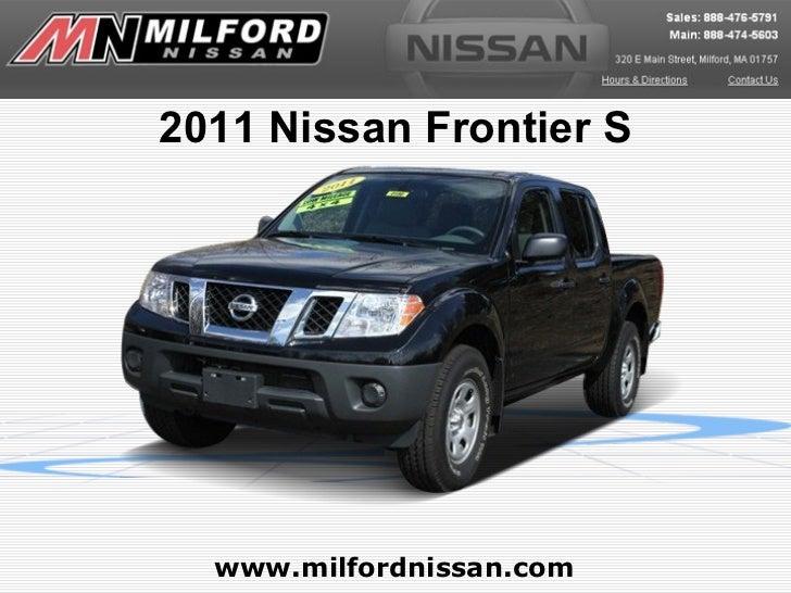 2011 Nissan Frontier S  www.milfordnissan.com