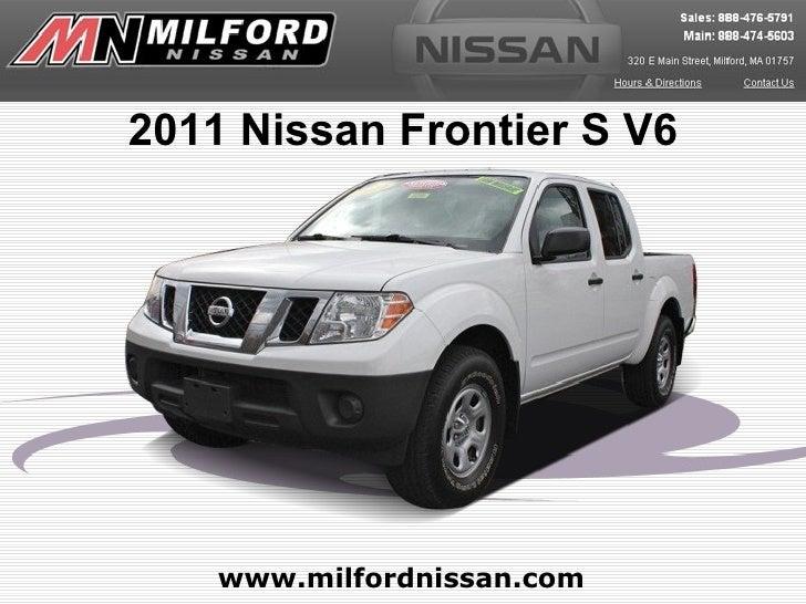 2011 Nissan Frontier S V6    www.milfordnissan.com
