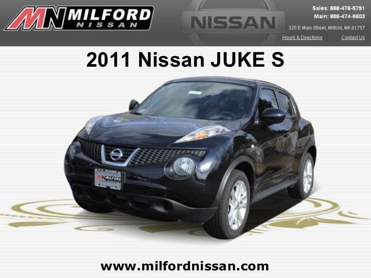 2011 Nissan JUKE S www.milfordnissan.com