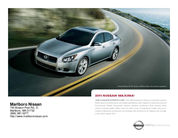 NIssan Maxima 3.5 SV shown in Brilliant Silver with optional equipment.                                2011 NiSSAN mAximA®...