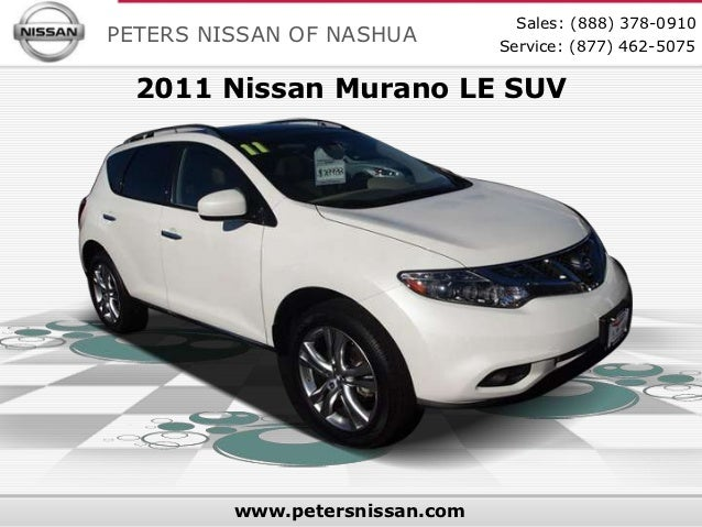 Sales: (888) 378-0910PETERS NISSAN OF NASHUA         Service: (877) 462-5075  2011 Nissan Murano LE SUV         www.peters...