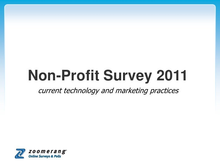 Non-Profit Survey 2011 current technology and marketing practices