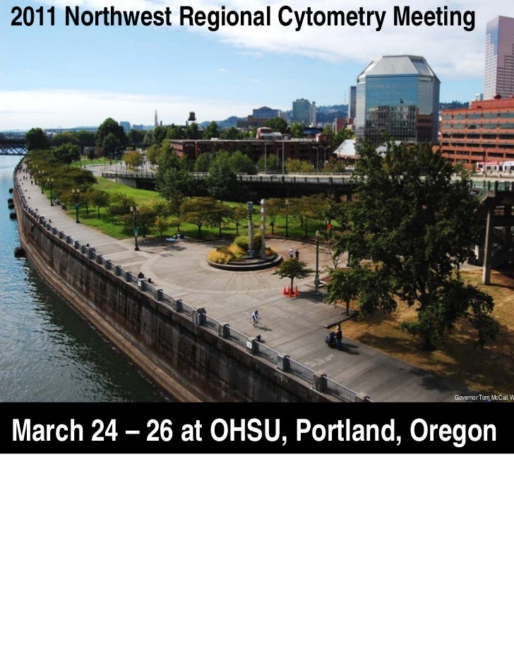 2011 Northwest Regional Cytometry Meeting                                       Governor Tom McCall Waterfront Park from t...