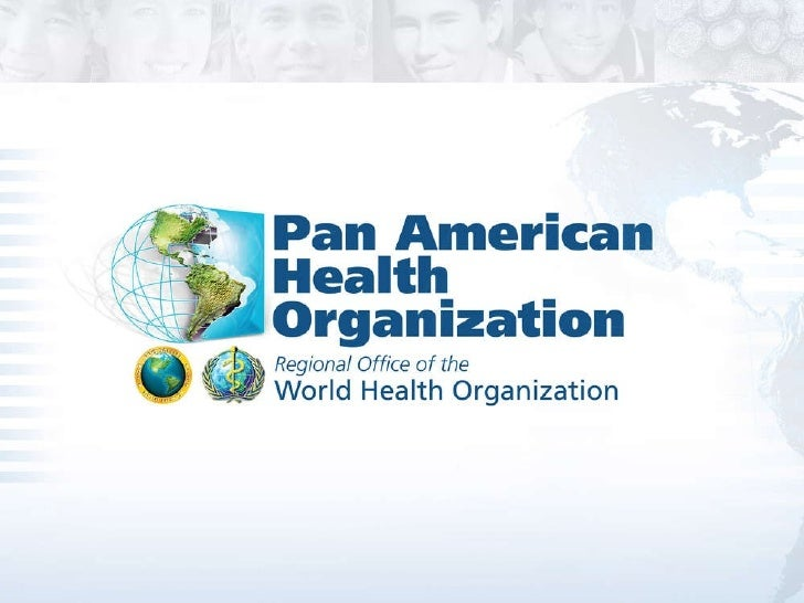 INFORMATION MEETING FOR PERMANENT  AMBASSADORS TO THE ORGANIZATION OFAMERICAN STATES AND OTHER AMBASSADORS OF        PAHO/...