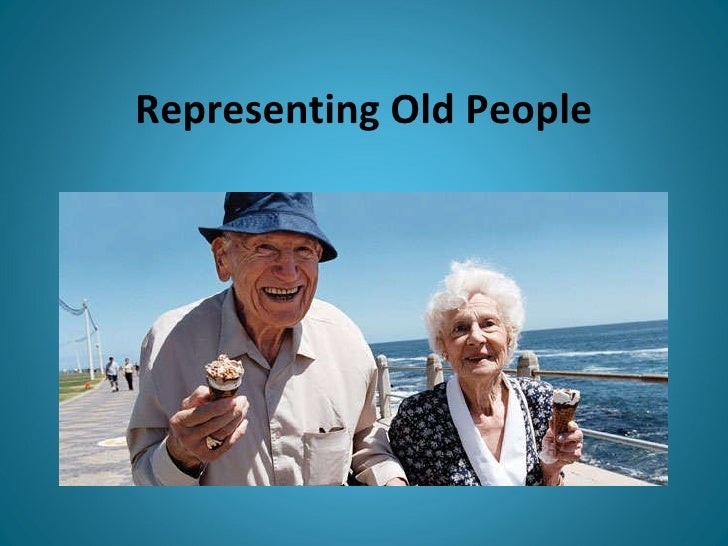 Representing Old People