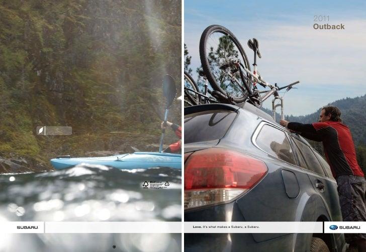 2011                                             Outback     Love. It's what makes a Subaru, a Subaru.