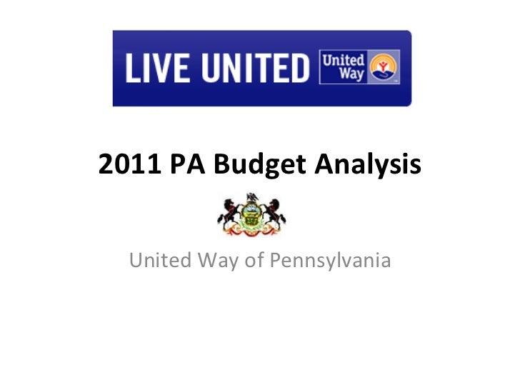 2011 PA Budget Analysis United Way of Pennsylvania