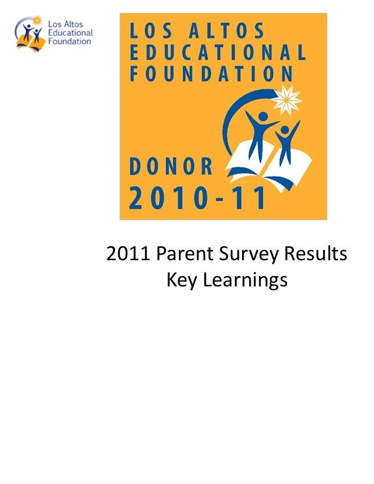 2011ParentSurveyResults      KeyLearnings