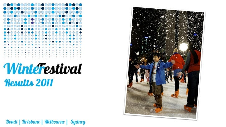 In 2011 the Winter Festivals further confirmed their status as the premier nationalwinter events. At 4 locations, over 3 m...