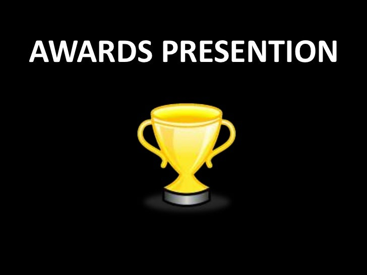 AWARDS PRESENTION<br />