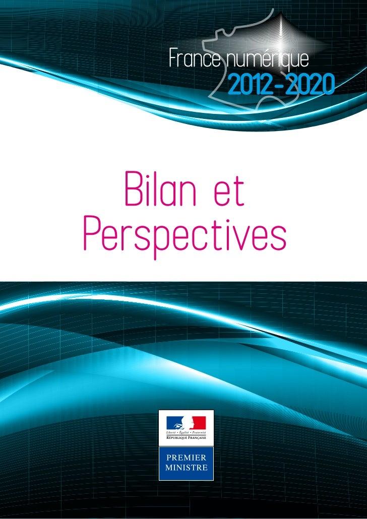 France numérique           2012-2020  Bilan etPerspectives