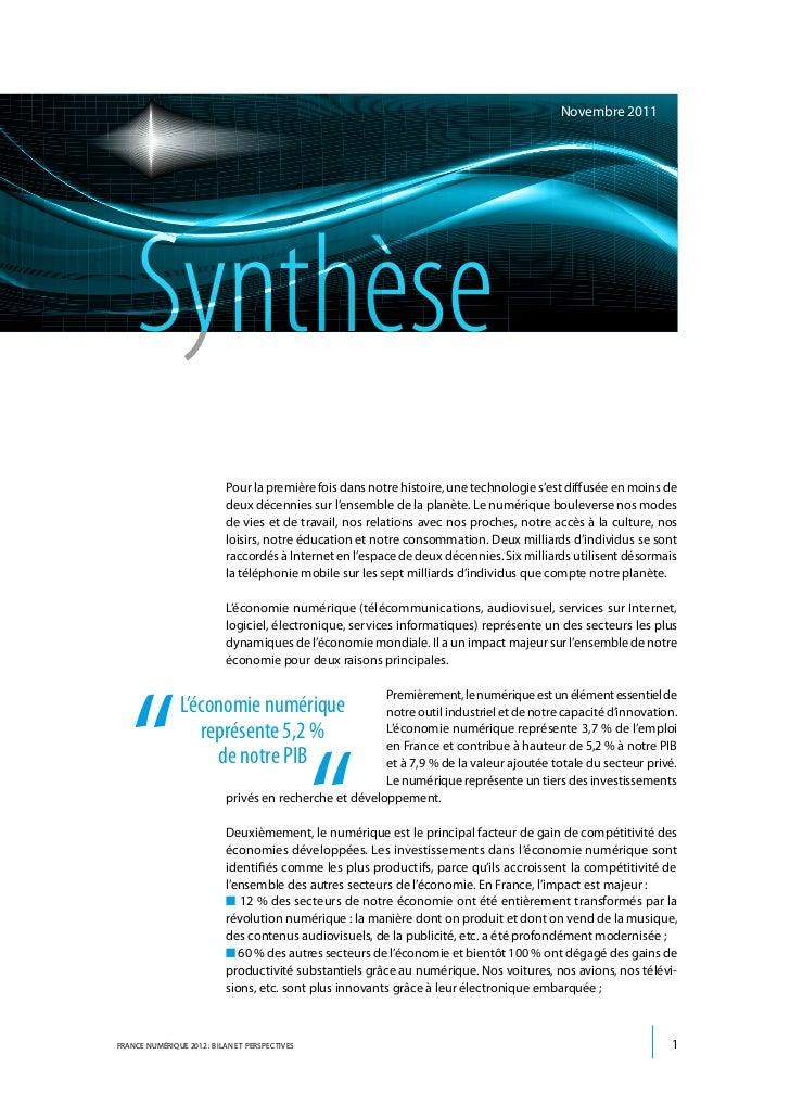 Novembre 2011    Synthèse                           Pour la première fois dans notre histoire, une technologie s'est diffu...