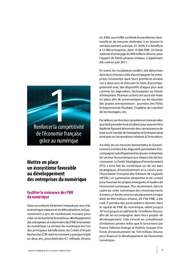 En outre, le secteur du numérique est celui qui est     pétitivité, crédit d'impôt recherche…), et dans lele plus soutenu ...
