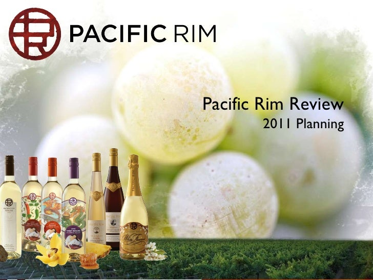 Pacific Rim Review 2011 Planning