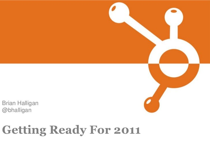 HubSpot CEO Talks about Planning for 2011 Slide 2