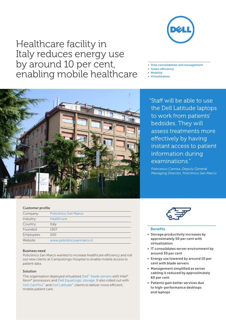 Healthcare facility inItaly reduces energy useby around 10 per cent,                                                     •...