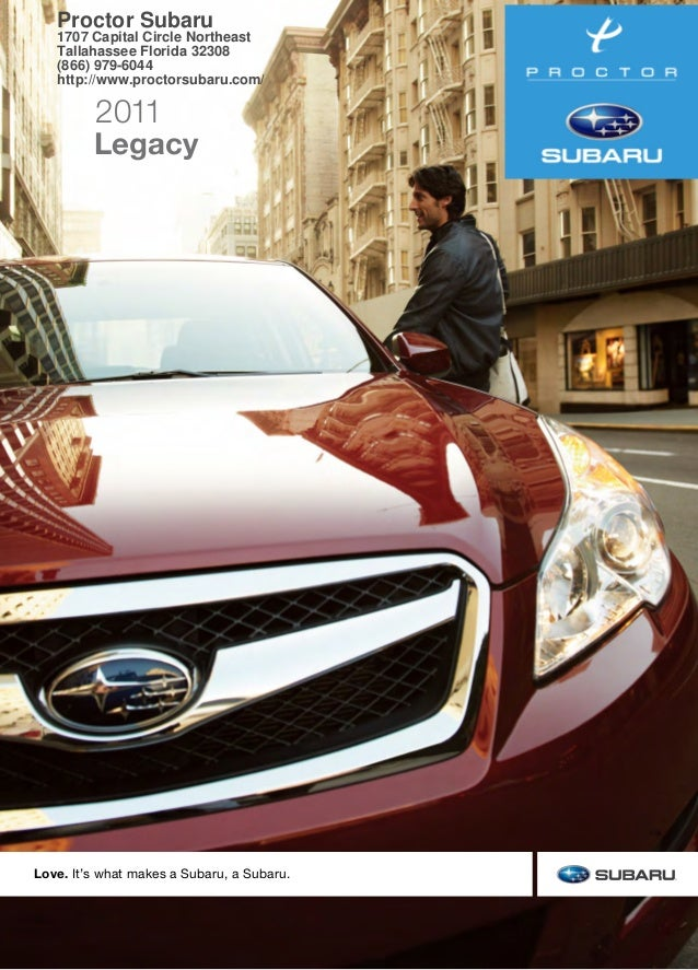 2011SubaruLegacy This brochure is printed in the U.S.A. on recycled paper. ©2010 Subaru of America, Inc. 11.LEG.SRB.525 (...