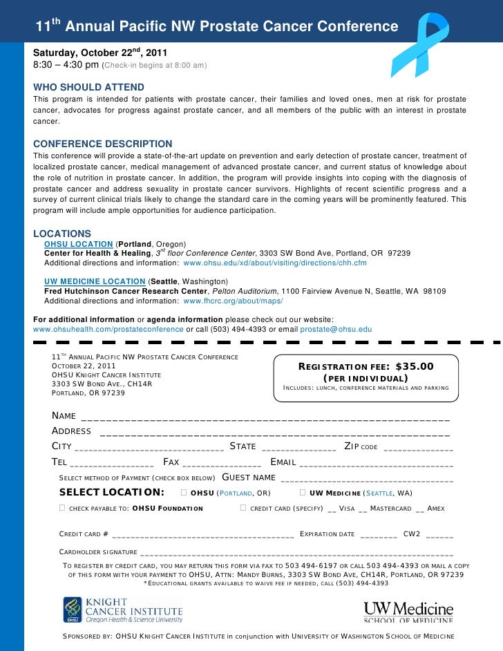 11th Annual Pacific NW Prostate Cancer ConferenceSaturday, October 22nd, 20118:30 – 4:30 pm (Check-in begins at 8:00 am)WH...