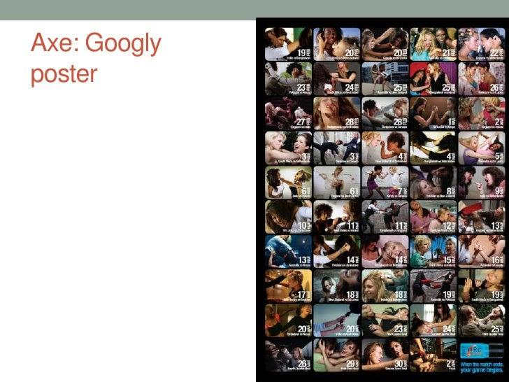 Axe: Googly poster<br />
