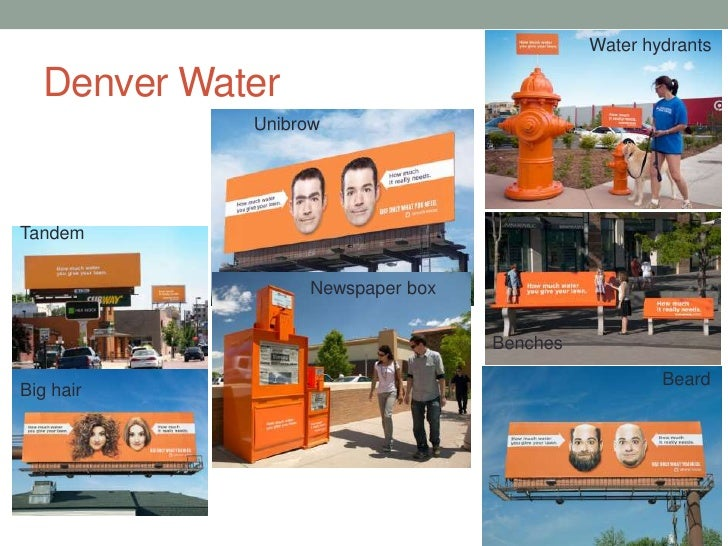 Denver Water<br />Water hydrants<br />Unibrow<br />Tandem<br />Newspaper box<br />Benches<br />Beard<br />Big hair<br />