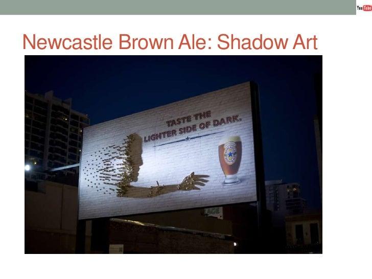 Newcastle Brown Ale: Shadow Art<br />