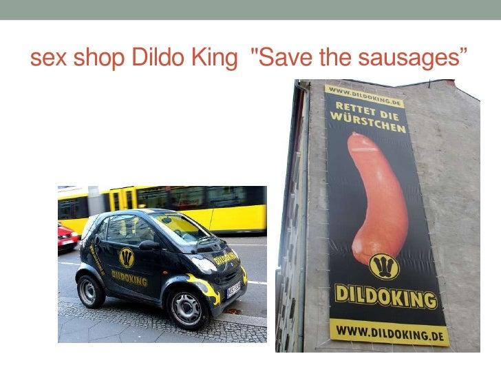 "sex shop Dildo King ""Save the sausages""<br />"