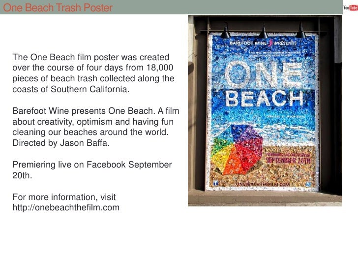One Beach Trash Poster<br />The One Beach film poster was created over the course of four days from 18,000 pieces of beach...