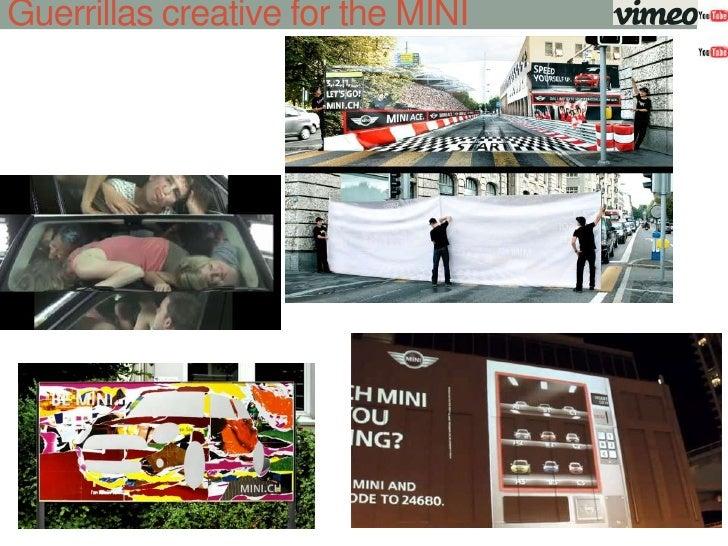 Guerrillas creative for the MINI<br />