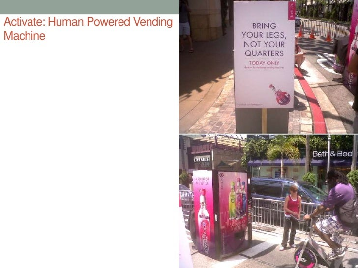 Activate: Human Powered Vending Machine<br />