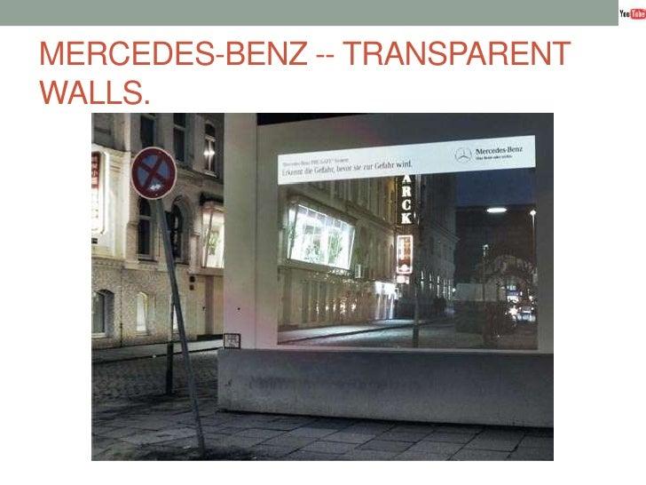 MERCEDES-BENZ -- TRANSPARENT WALLS.<br />
