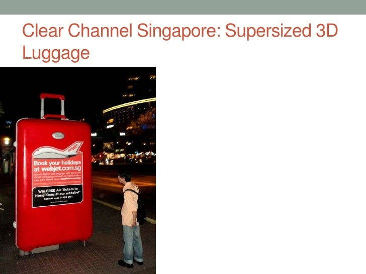 Clear Channel Singapore: Supersized 3D Luggage<br />